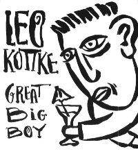 unofficial leo kottke web site recordings great big boy